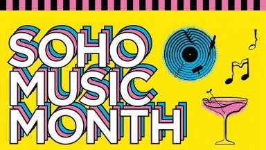 soho music month