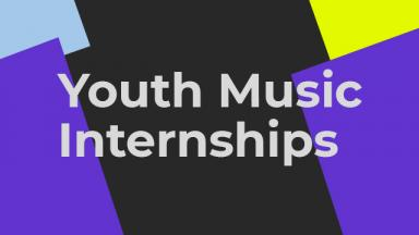 Youth Music Internships. Coloured blocks behind the text.